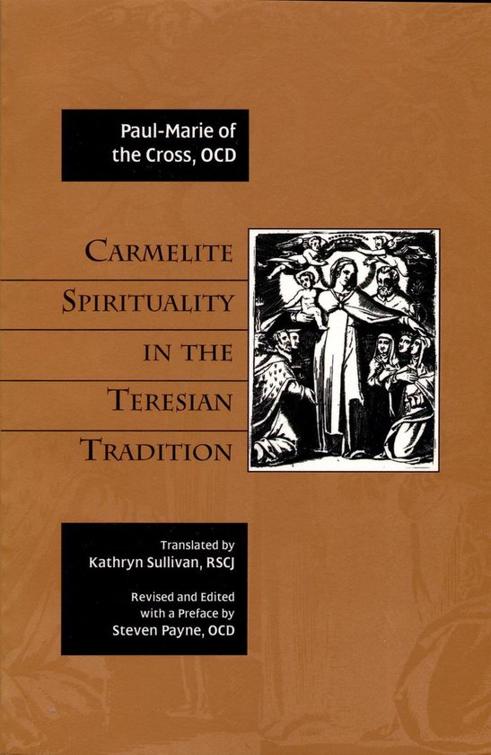Boek cover Carmelite Spirituality in the Teresian Tradition van Paul-Marie Of The Cross, Ocd