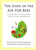 The Song in the Air for Bees