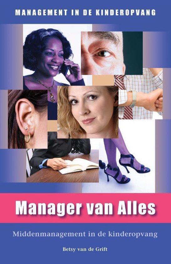 Management in de Kinderopvang - Manager van Alles - B. Van De Grift | Fthsonline.com
