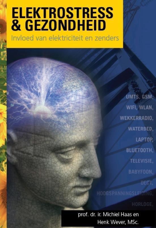 Duurzaam & gezond bouwen 7 - Elektrostress & gezondheid