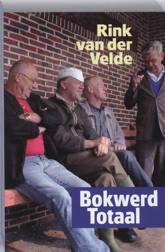 Bokwerd totaal - Rink van der Velde | Fthsonline.com