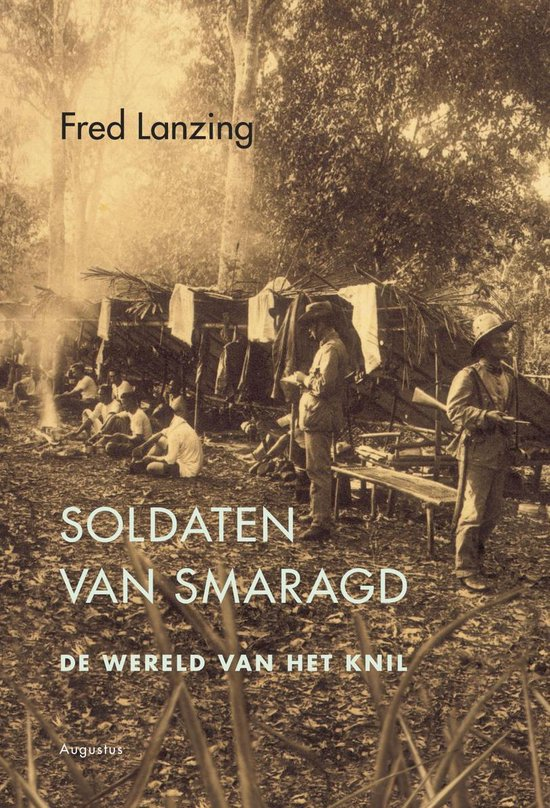 Soldaten van smaragd - Fred Lanzing |