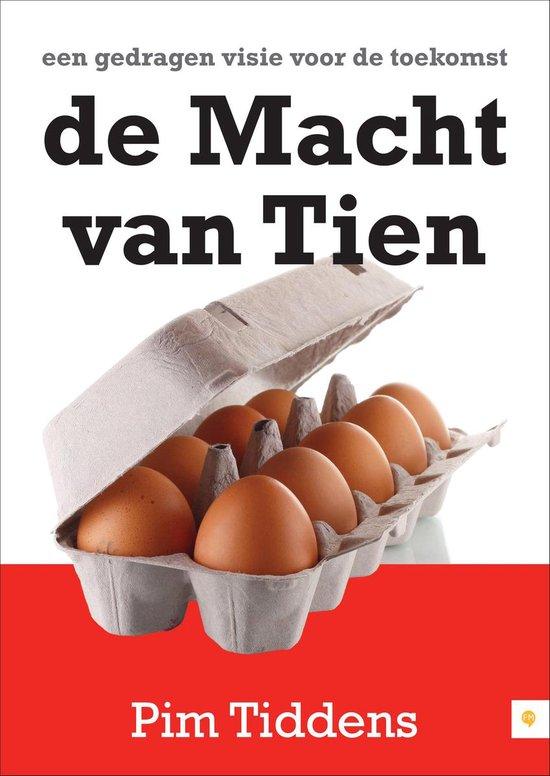 Cover van het boek 'De macht van tien' van Pim Tiddens