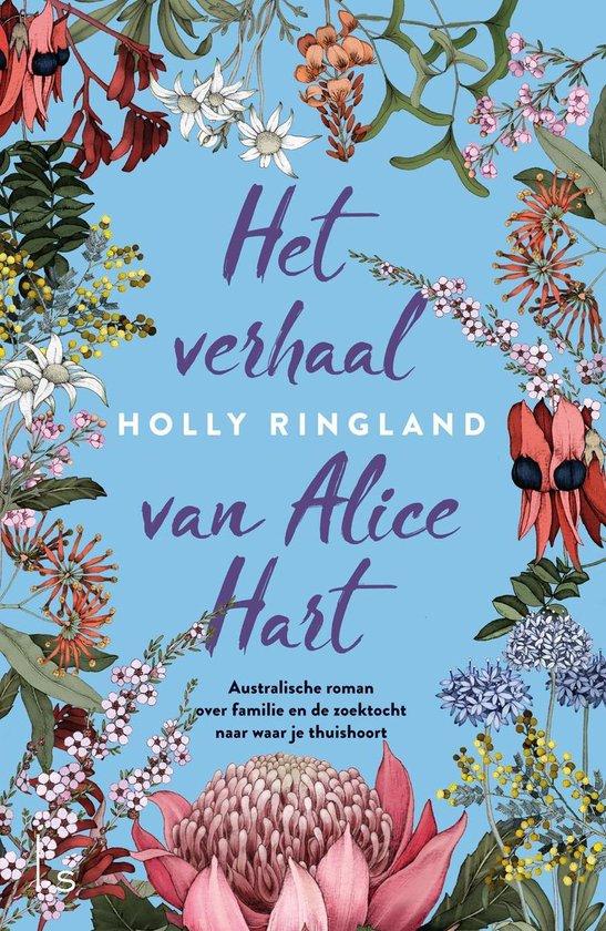 Het verhaal van Alice Hart - Holly Ringland pdf epub