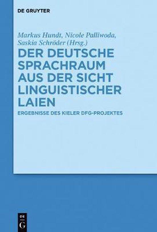 Der Deutsche Sprachraum Aus Der Sicht Linguistischer Laien