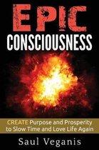 Epic Consciousness