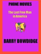 The Last Free Man in America
