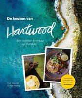 De keuken van Hartwood. Een culinair avontuur op Yucatán