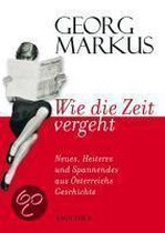 Boek cover Wie die Zeit vergeht van Georg Markus