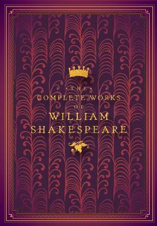 Boek cover The Complete Works of William Shakespeare van William Shakespeare (Hardcover)