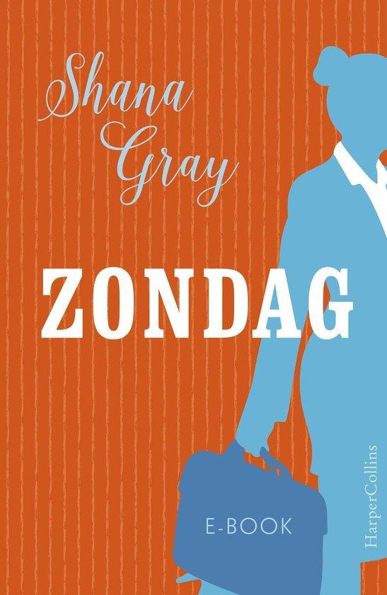 Zondag - Shana Gray |
