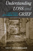 Understanding Loss and Grief