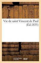 Vie de Saint Vincent de Paul ( d.1835)