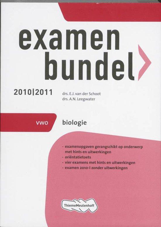 Examenbundel- deel VWO Biologie - 2010/2011 - E.J. van der Schoot |