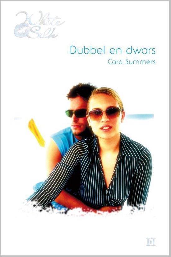 Dubbel en dwars - Cara Summers pdf epub