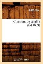 Chansons de bataille (Ed.1889)