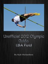 Unofficial 2012 Olympic Guides: USA Field