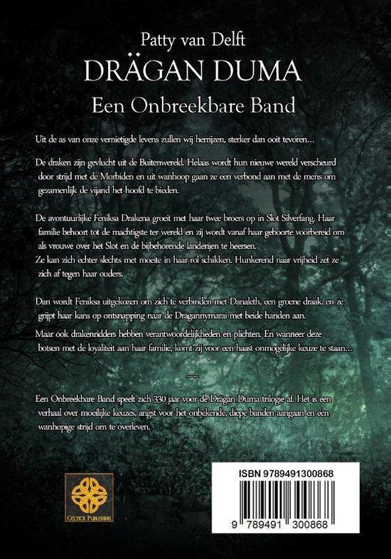 Drägan Duma 4 -   Een Onbreekbare Band - Patty van Delft