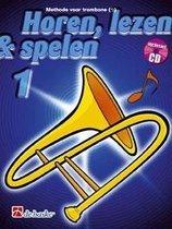 Horen Lezen & Spelen deel 1 voor Trombone Bassleutel (Boek met Cd)