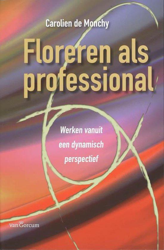 Floreren Als Professional - C. De Monchy | Fthsonline.com