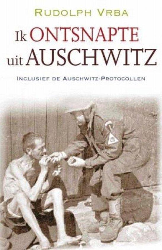 Boek cover Ik Ontsnapte Uit Auschwitz van Rudolf Vrba (Onbekend)
