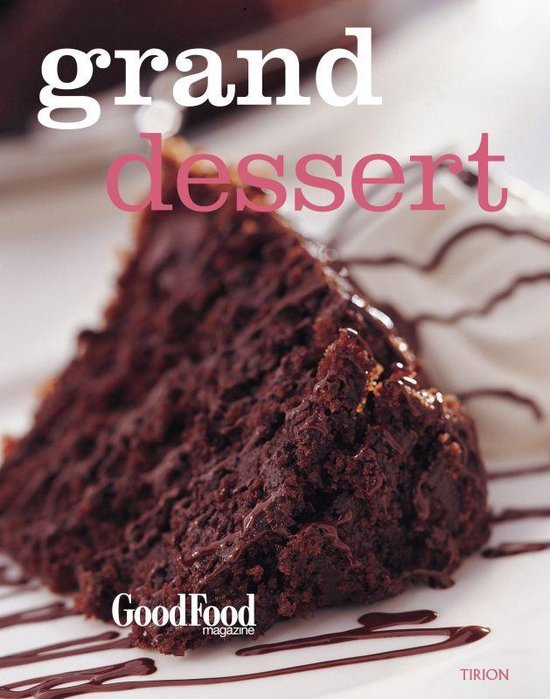 Grand Dessert - Good Food  