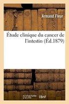 Etude Clinique Du Cancer de l'Intestin