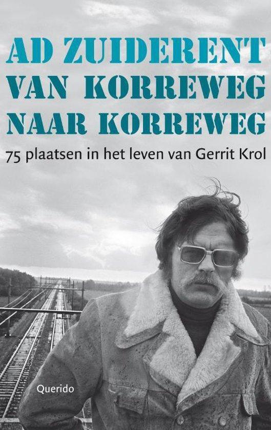 Van Korreweg naar Korreweg - Ad Zuiderent |