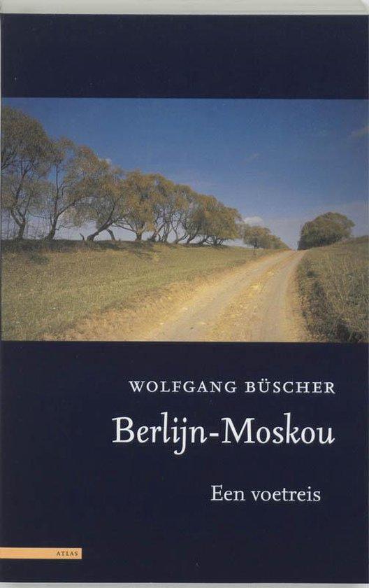 Berlijn - Moskou - Wolfgang Büscher | Fthsonline.com