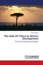 The Role of China in Africa's Development