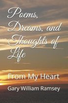 Poems, Dreams, and Thoughts of Life