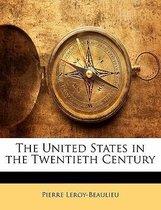 The United States in the Twentieth Century
