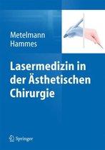 Lasermedizin in Der AEsthetischen Chirurgie