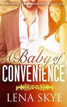 A Baby of Convenience