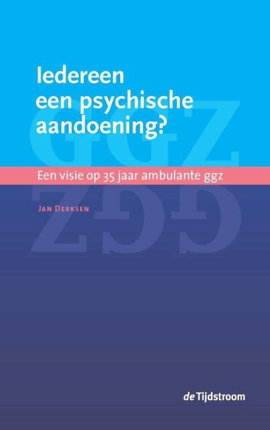 Boek cover Iedereen een psychische aandoening? van Jan Derksen (Paperback)