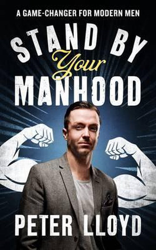 Stand by Your Manhood