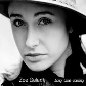 Galant Zoe - Long Time Coming