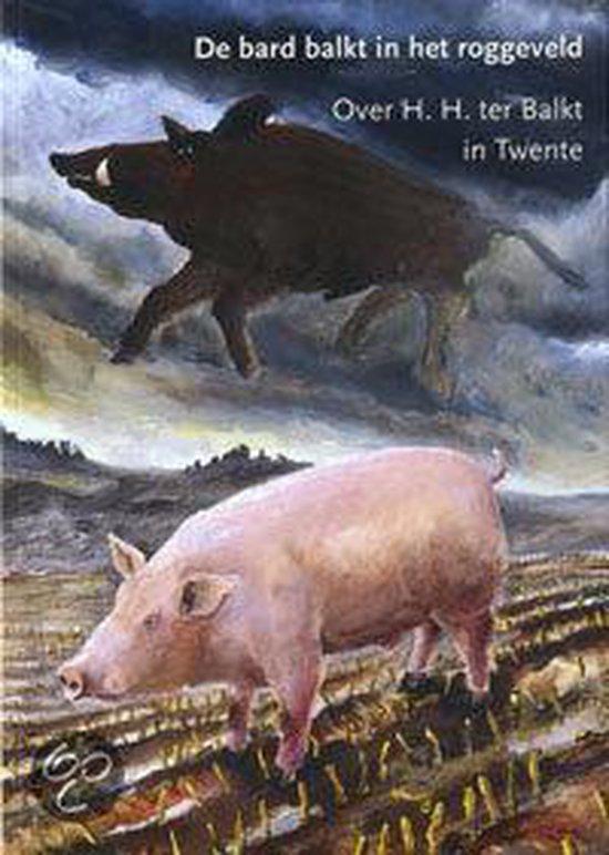 Cover van het boek 'De Bard balkt in het roggeveld'
