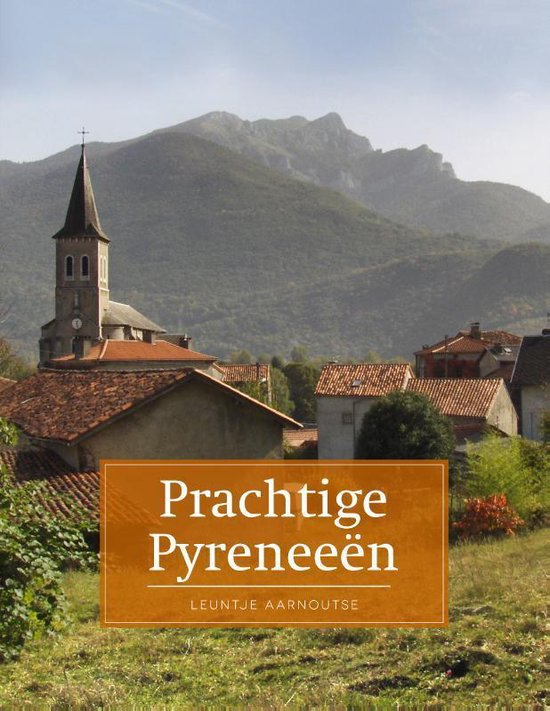 Prachtige Pyreneeën - Leuntje Aarnoutse | Fthsonline.com
