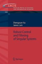 Robust Control and Filtering of Singular Systems