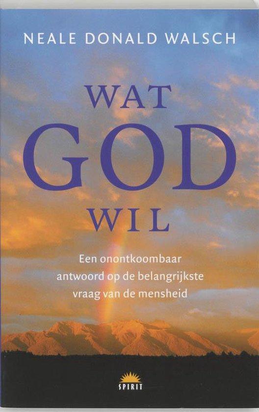 Wat God wil - N.D. Walsch  
