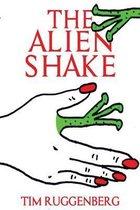 The Alien Shake
