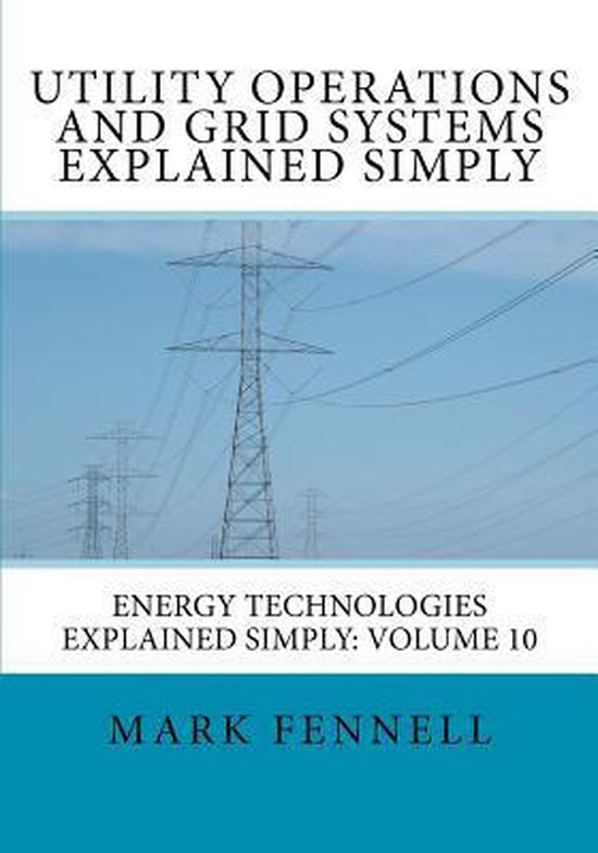 Utility Operations and Grid Systems Explained Simply