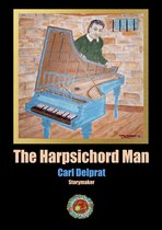 The Harpsichord man.