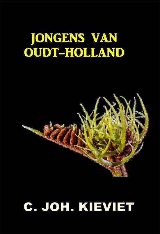Jongens van Oudt-Holland - Cornelis Johannes Kieviet |