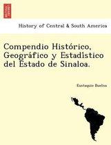 Compendio Histórico, Geográfico y Estadístico del Estado de Sinaloa.