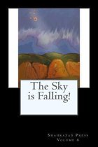 The Sky Is Falling!