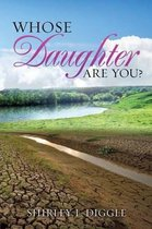 Whose Daughter Are You?