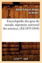 Encyclop die Des Gens Du Monde, R pertoire Universel Des Sciences, ( d.1833-1844)