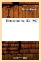 Histoire Intime, ( d.1869)